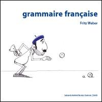 F102 - Grammaire française - Neuauflage 2007