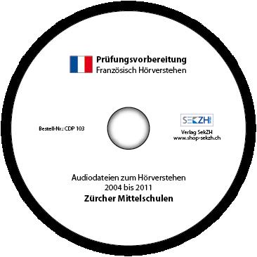 CDP103 - Prüfungsvorbereitung Hörverstehen Französisch: Hörtexte