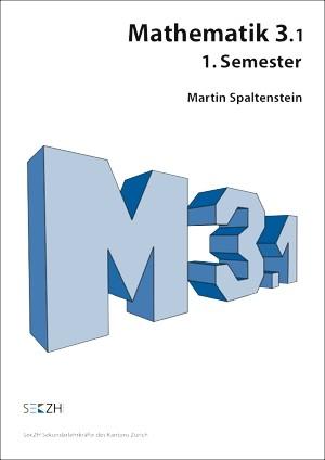 M301 - Mathematik 3.1 - 1. Semester