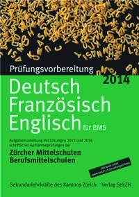 P201 - Prüfungsvorbereitung Deutsch, Französisch, Englisch 2014