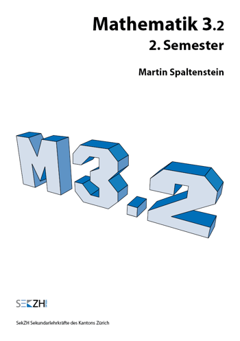 M302 - Mathematik 3.2 - 2. Semester