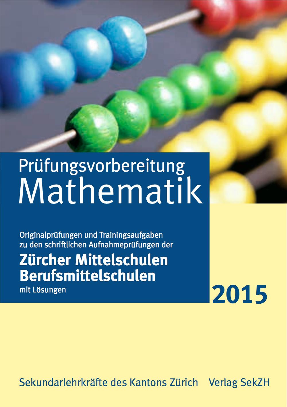 P302 - Prüfungsvorbereitung Mathematik 2015