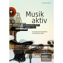 «Musik aktiv» Aufbaureihen, Heft 1 - Schülerheft (Paket à 5 Ex.)