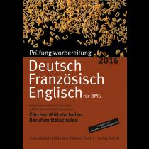 P401 - Prüfungsvorbereitung Deutsch, Französisch, Englisch 2016