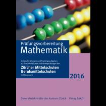 P402 - Prüfungsvorbereitung Mathematik 2016
