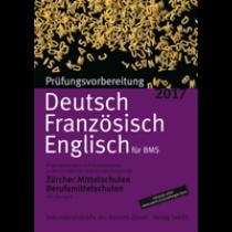 P501 - Prüfungsvorbereitung Deutsch, Französisch, Englisch 2017