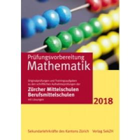 P602 - Prüfungsvorbereitung Mathematik 2018